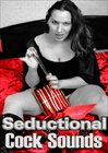 Seductional: Cock Sounds